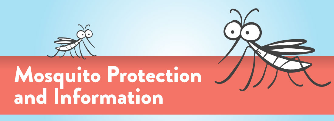 Mosquito Protection and Information