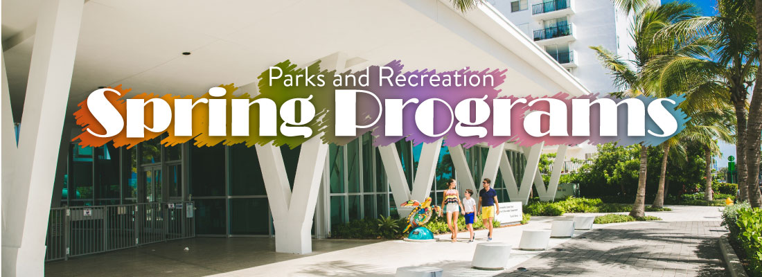 Parks and Recreation Spring Programs